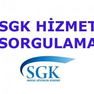 SGK hizmet sorgulama