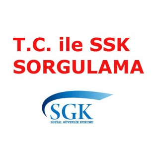 TC ile SSK sorgulama